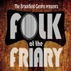 Folk At The Friary